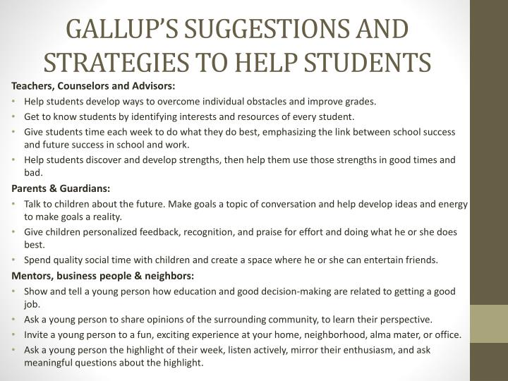 GALLUP'S SUGGESTIONS AND STRATEGIES TO HELP STUDENTS