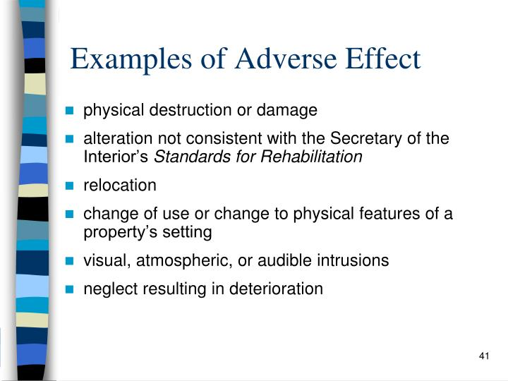 Examples of Adverse Effect