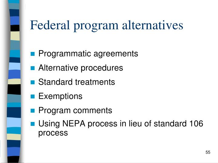 Federal program alternatives