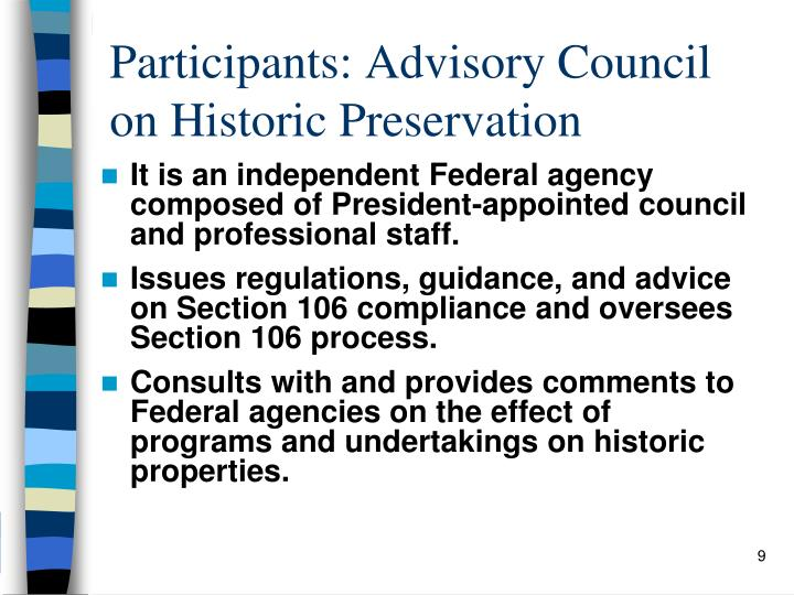 Participants: Advisory Council on Historic Preservation