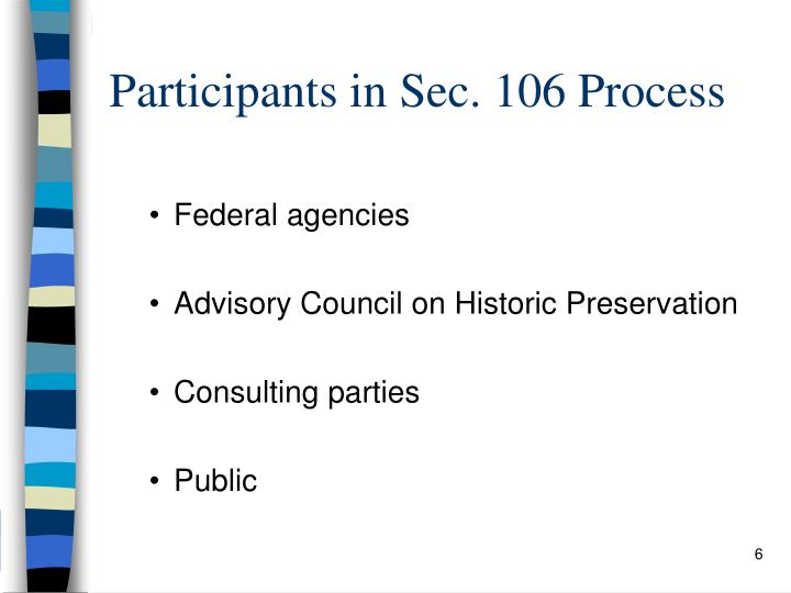 Participants in Sec. 106 Process