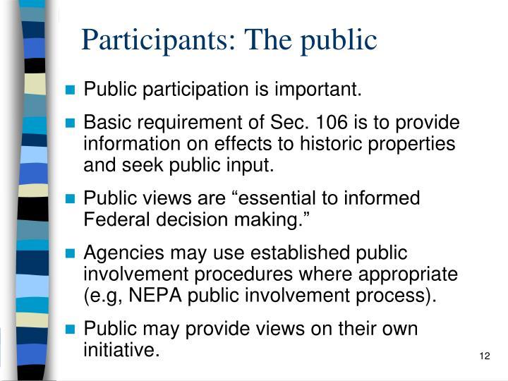 Participants: The public
