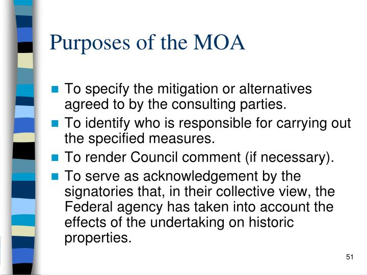 Purposes of the MOA