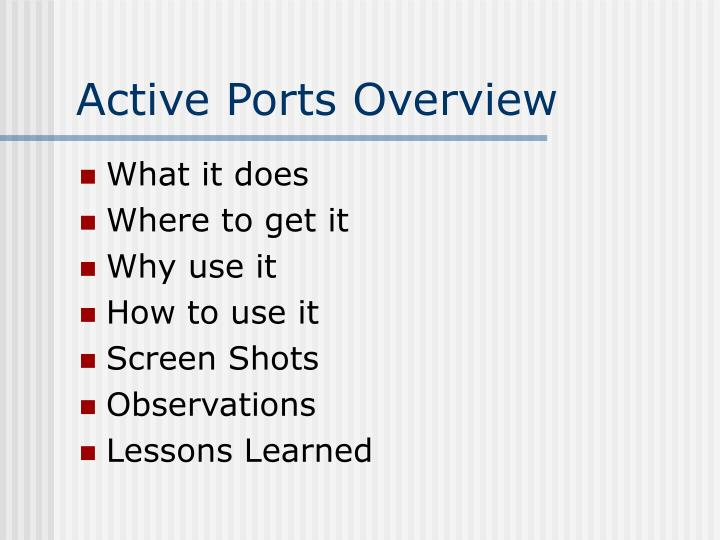 Active ports overview