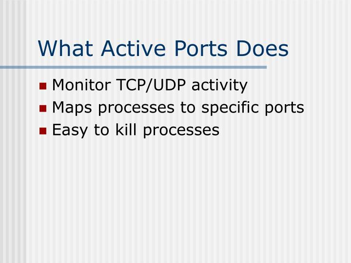 What Active Ports Does