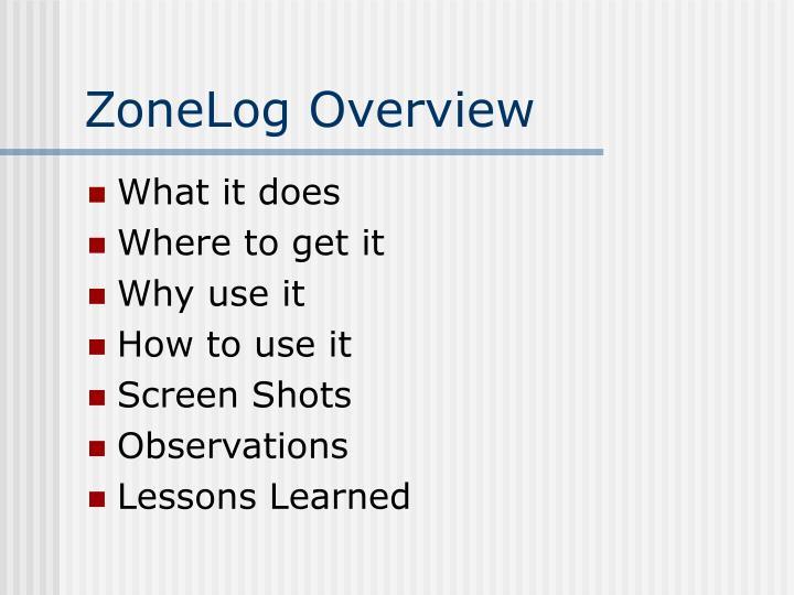 ZoneLog Overview