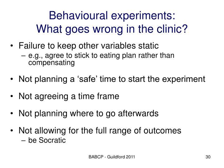 Behavioural experiments:
