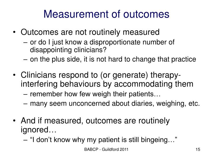 Measurement of outcomes