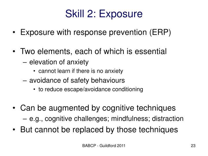 Skill 2: Exposure