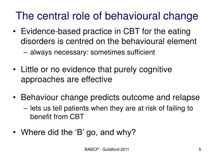 The central role of behavioural change
