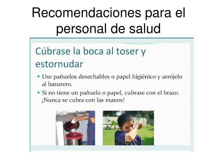 Recomendaciones para el personal de salud