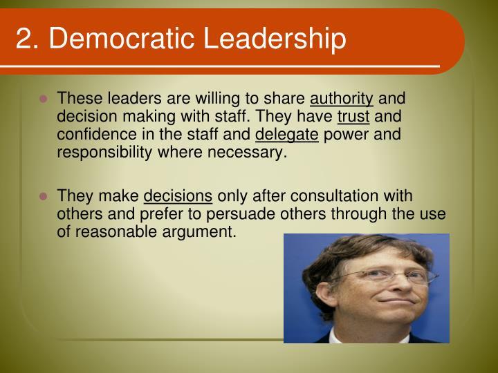 2. Democratic Leadership
