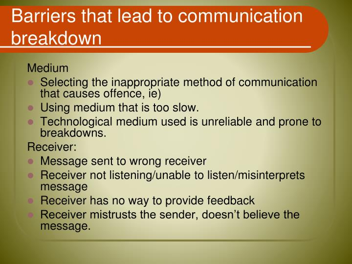 Barriers that lead to communication breakdown