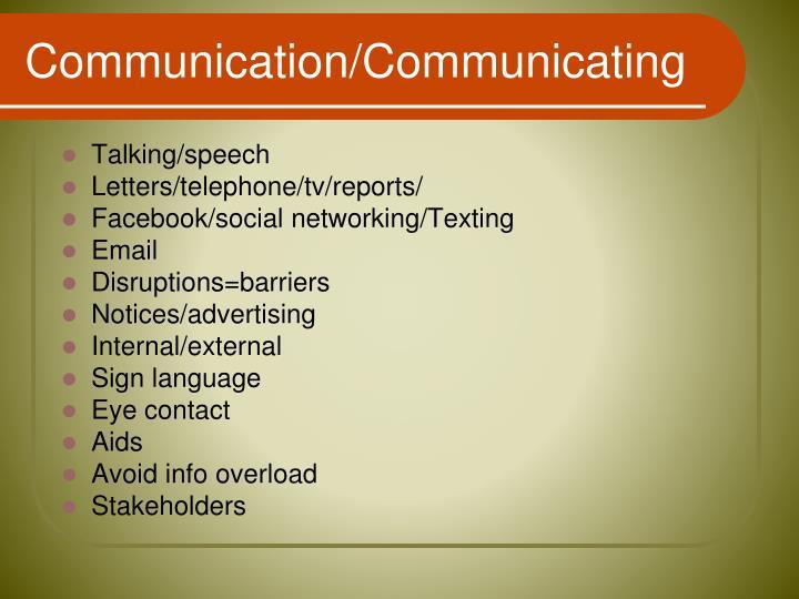 Communication/Communicating