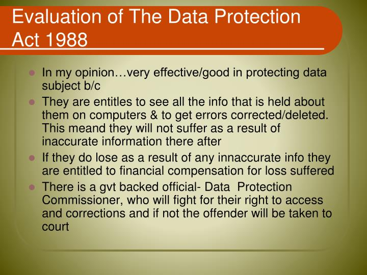 Evaluation of The Data Protection Act 1988