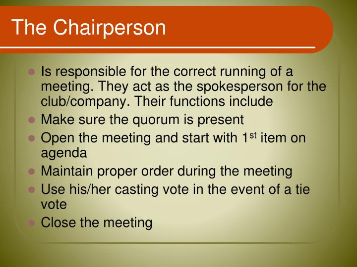The Chairperson