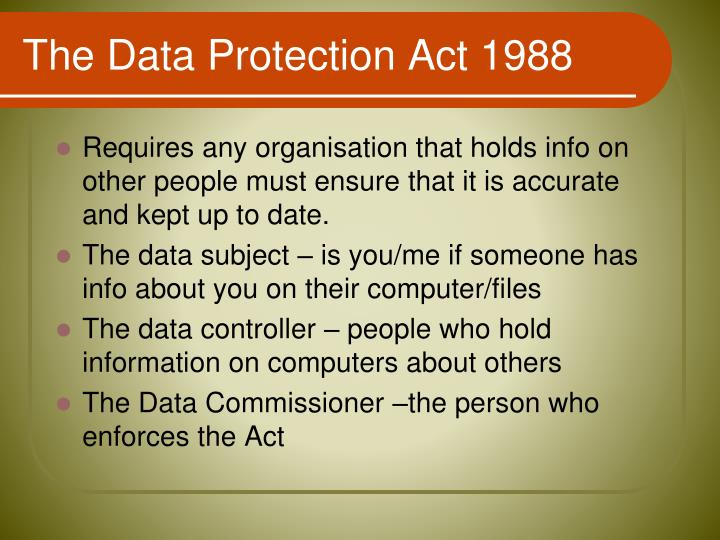 The Data Protection Act 1988