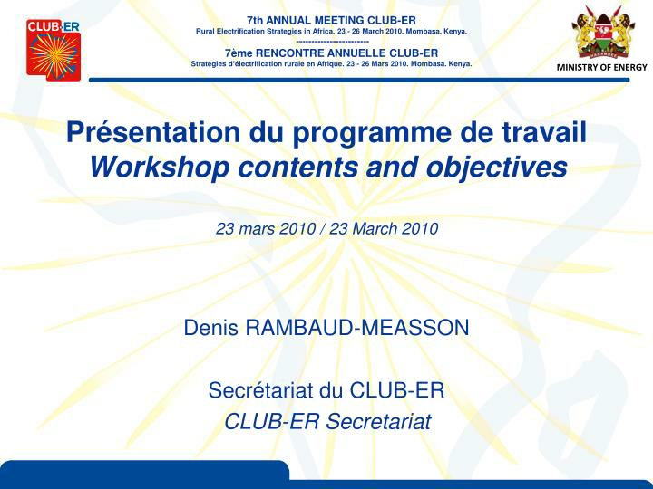 Pr sentation du programme de travail workshop contents and objectives 23 mars 2010 23 march 2010