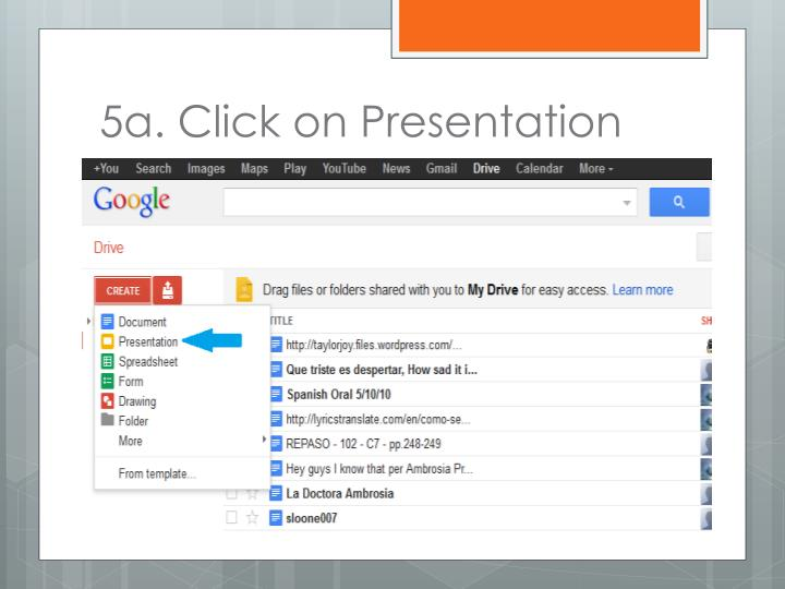 5a. Click on Presentation