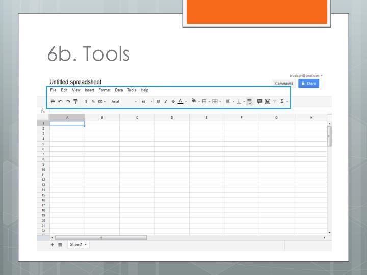 6b. Tools
