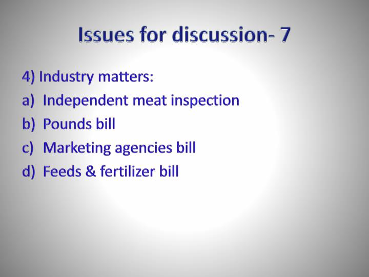 Issues for discussion- 7