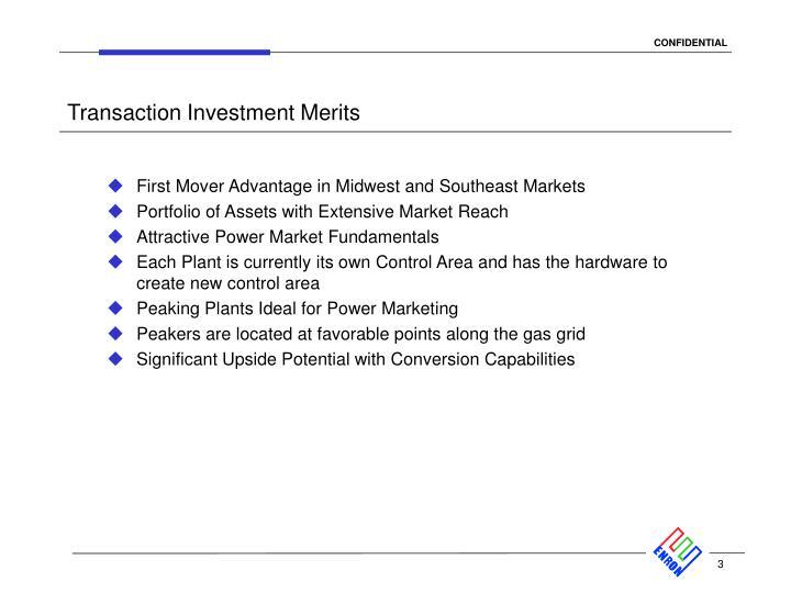 Transaction Investment Merits
