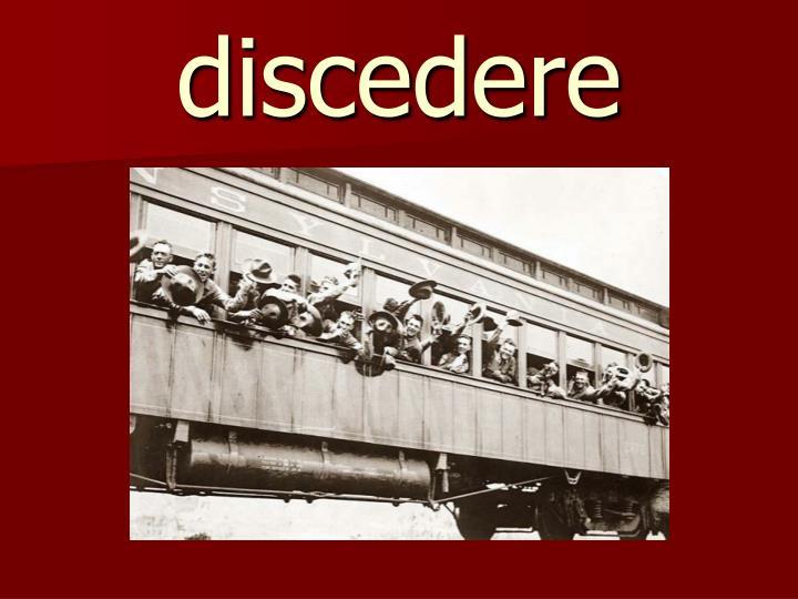 discedere