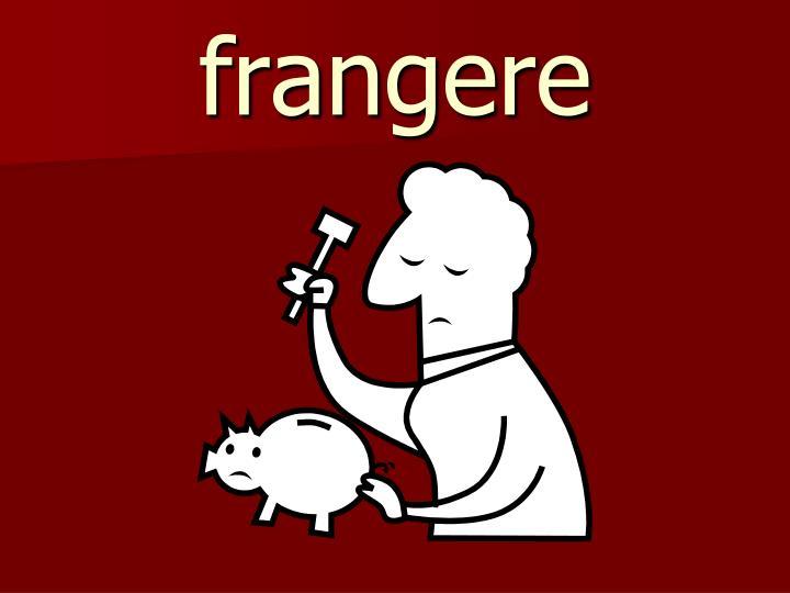 frangere