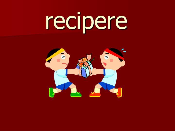 recipere