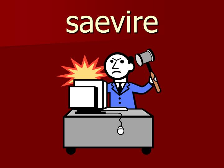 saevire