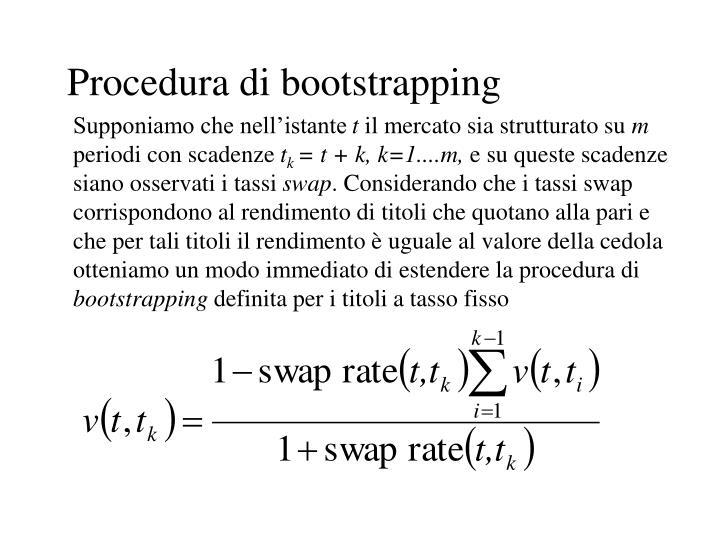 Procedura di bootstrapping