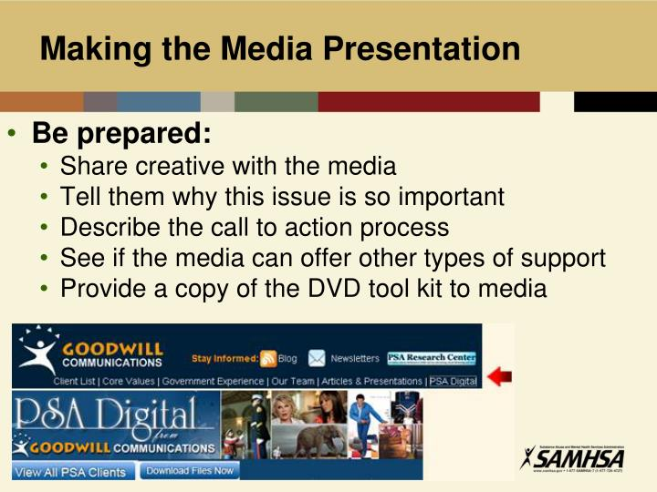 Making the Media Presentation