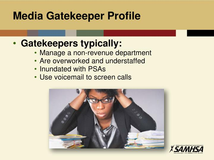 Media Gatekeeper Profile
