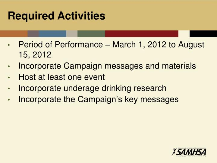 Period of Performance – March 1, 2012 to August 15, 2012