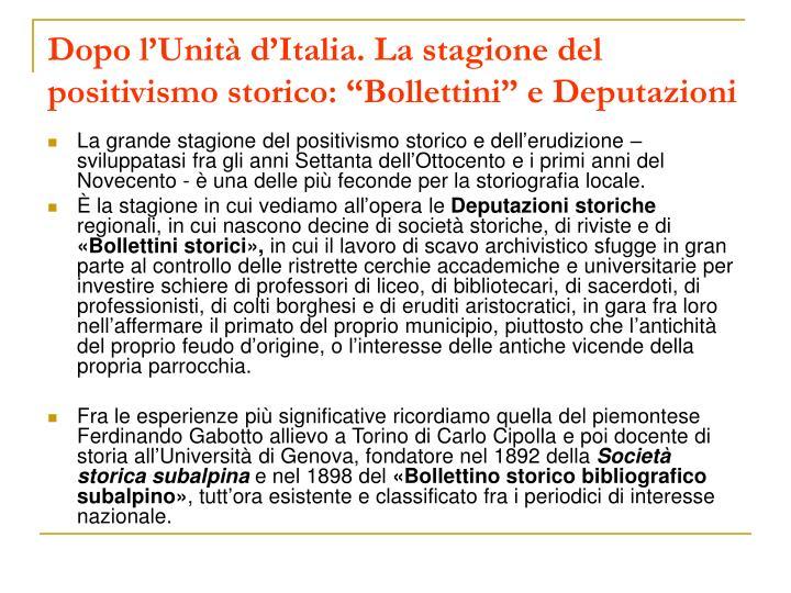 """Dopo l'Unità d'Italia. La stagione del positivismo storico: """"Bollettini"""" e Deputazioni"""