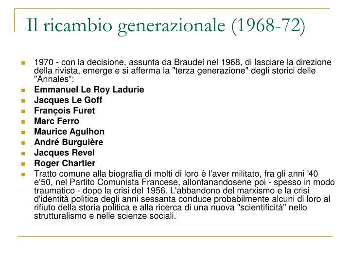 Il ricambio generazionale (1968-72)