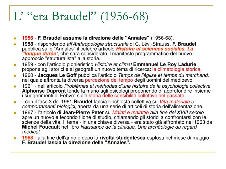 "L' ""era Braudel"" (1956-68)"