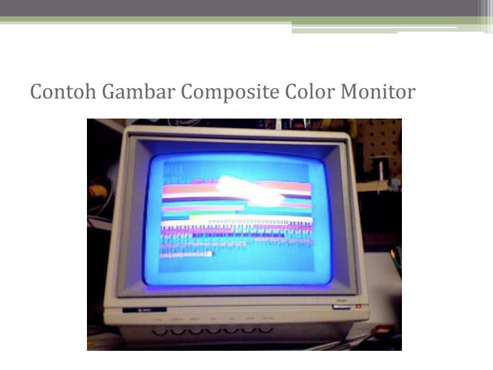 Contoh Gambar Composite Color Monitor