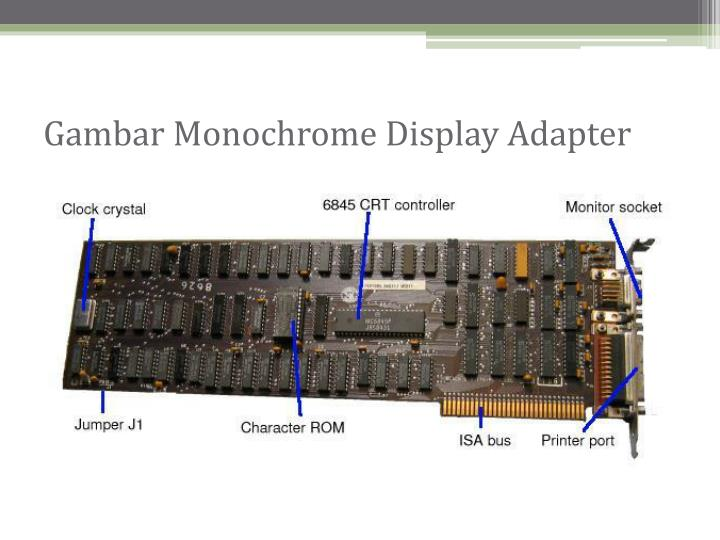 Gambar Monochrome Display Adapter