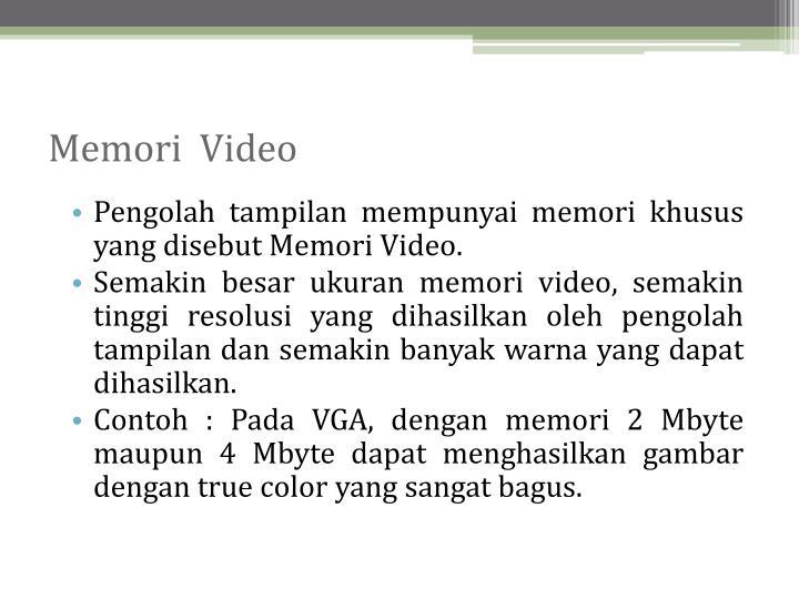 Memori  Video