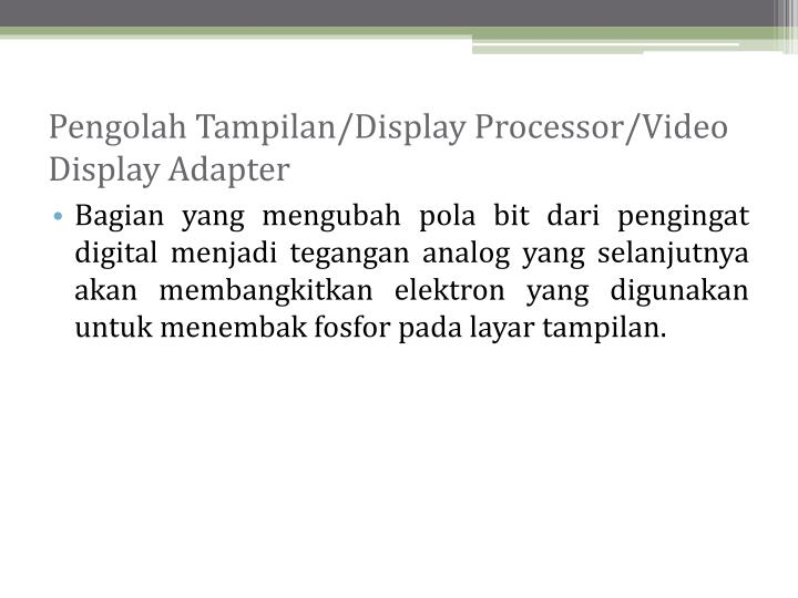 Pengolah Tampilan/Display Processor/Video Display Adapter