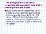 the biological basis of sexual orientation is a research area that is coming out of the closet
