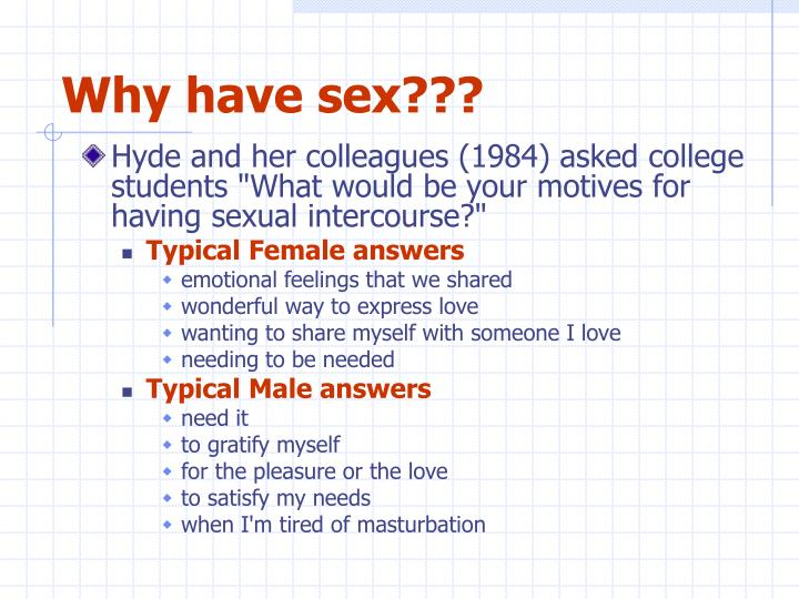 Why have sex???