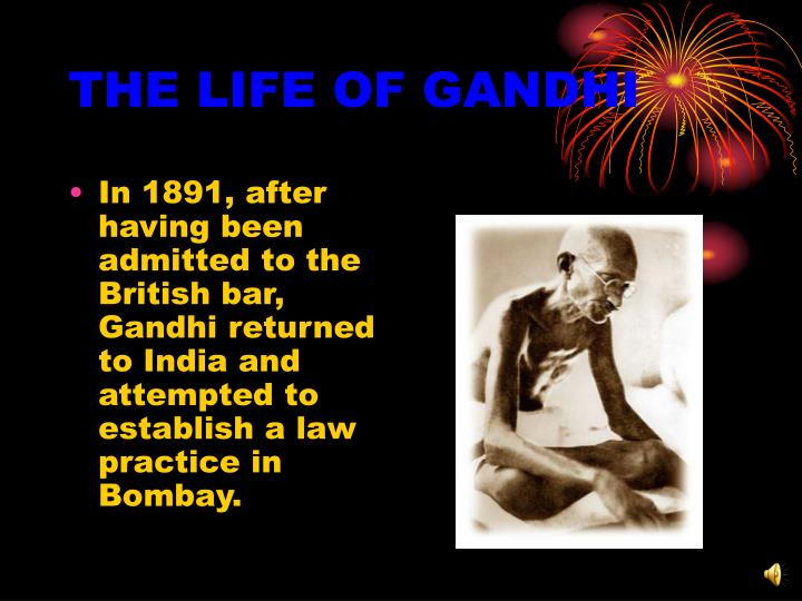 The life of gandhi2