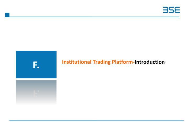 Institutional Trading Platform-