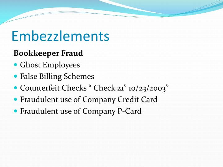 Embezzlements