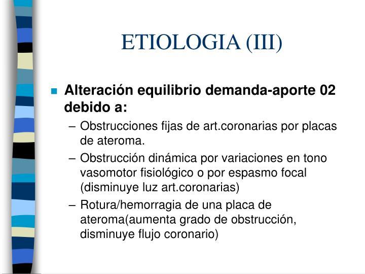 ETIOLOGIA (III)