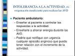 intolerancia a la actividad r c oxigenaci n insuficiente para realizar las avd1