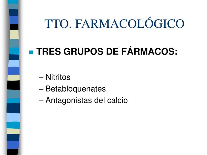 TTO. FARMACOLÓGICO