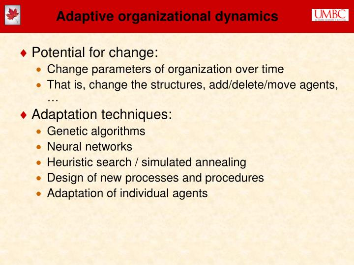Adaptive organizational dynamics